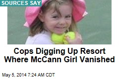 Cops Digging Up Resort Where McCann Girl Vanished