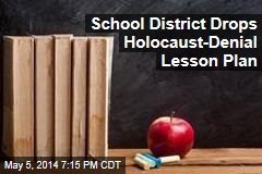 School District Drops Lesson Involving Holocaust Denial