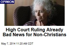 High Court Ruling Already Bad News for Non-Christians