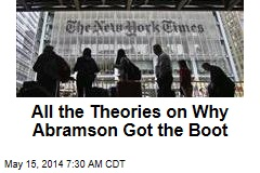 All the Theories on Why Abramson Got the Boot