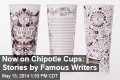 Now on Chipotle Cups: Stories by Famous Writers