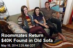 Roommates Return $40K Found in Old Sofa