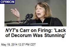 NYT 's Carr on Firing: 'Lack of Decorum Was Stunning'