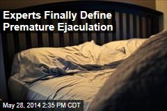 Experts Finally Define Premature Ejaculation