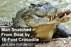 Man Snatched From Boat by 16-Foot Crocodile