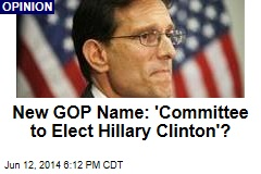New GOP Name: 'Committee to Elect Hillary Clinton'?