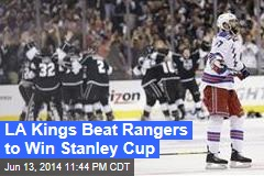 LA Kings Beat Rangers to Win Stanley Cup