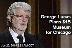 George Lucas Plans $1B Museum for Chicago