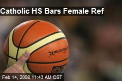 Catholic HS Bars Female Ref
