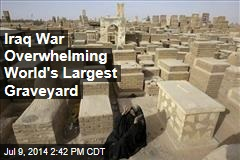 Iraq War Overwhelming World's Largest Graveyard