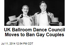 UK Ballroom Dance Council Moves to Ban Gay Couples