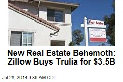 Real Estate Giant Zillow Snatches Up Trulia for $3.5B