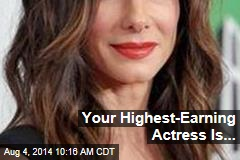 Your Highest-Earning Actress Is...
