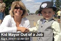 Kid Mayor Out of a Job