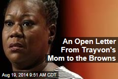 An Open Letter From Trayvon's Mom to the Browns