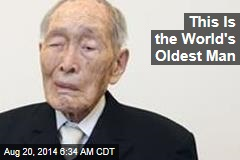 This Is the World's Oldest Man
