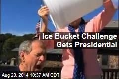 Ice Bucket Challenge Gets Presidential