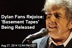 Dylan Fans Rejoice: 'Basement Tapes' Being Released