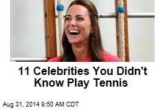 11 Celebrities You Didn't Know Play Tennis