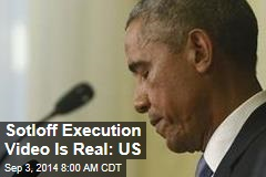 Sotloff Execution Video Is Real: US