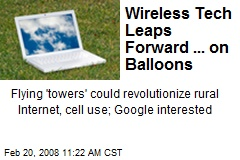 Wireless Tech Leaps Forward ... on Balloons