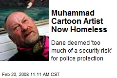 Muhammad Cartoon Artist Now Homeless