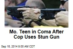 Mo. Teen in Coma After Cop Uses Stun Gun