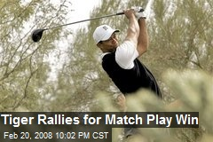 Tiger Rallies for Match Play Win
