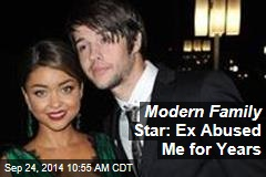 Modern Family Star: Ex Abused Me for Years