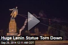 Huge Lenin Statue Torn Down
