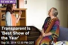 Transparent Is 'Best Show of the Year'