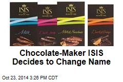 Chocolate-Maker ISIS Decides to Change Name