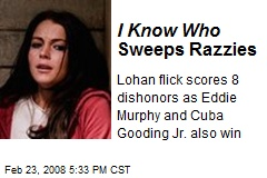 I Know Who Sweeps Razzies