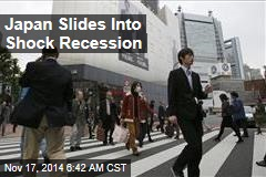 Japan Slides Into Shock Recession
