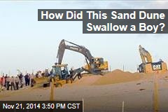 How Did This Sand Dune Swallow a Boy?
