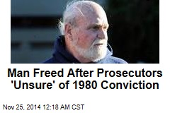 Man Freed After Prosecutors 'Unsure' of 1980 Conviction