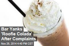 Bar Yanks 'Roofie Colada' After Complaints