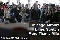 Chicago Airport Lines Stretch More Than a Mile