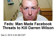 Feds: Man Made Facebook Threats to Kill Darren Wilson