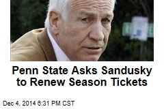 Penn State Asks Sandusky to Renew Season Tickets