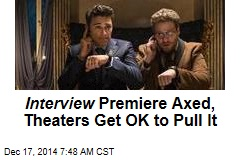 Sony: Theaters Alarmed by Threat Can Pull Interview