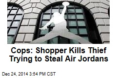 Cops: Shopper Kills Thief Trying to Steal Air Jordans