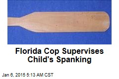 Florida Cop Supervises Child's Spanking