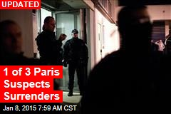 1 of 3 Paris Suspects Surrenders