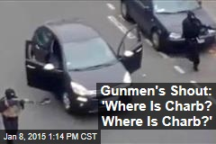 Gunmen's Shout: 'Where Is Charb? Where Is Charb?'
