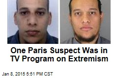 One Paris Suspect Was in TV Program on Extremism