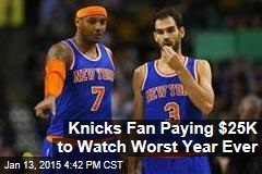 Knicks Fan Paying $25K to Watch Worst Year Ever