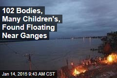 102 Bodies, Many Children's, Found Floating Near Ganges