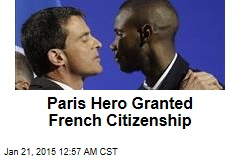 Paris Hero Granted French Citizenship