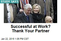 Successful at Work? Thank Your Partner